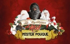 Le Mystérieux Noël de Mister Pouque II